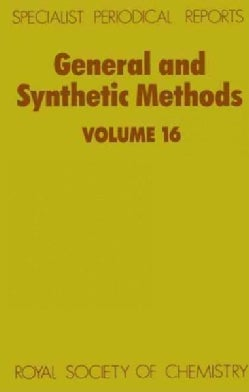 General and Synthetic Methods: A Review of the Literature Published Between January 1991 and July 1992 (Hardcover)