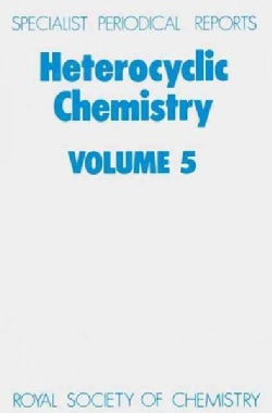 Hetercyclic Chemistry, Volume 5 (Hardcover)