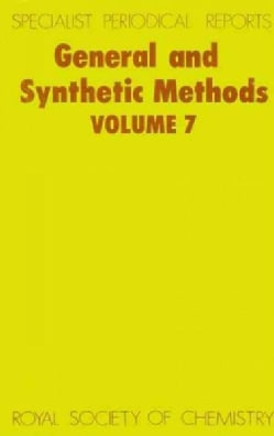 General and Synthetic Methods, Vol 7 (Hardcover)