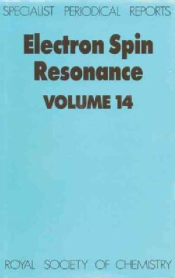 Electron Spin Resonance: A Review of Recent Literature to 1993 (Hardcover)