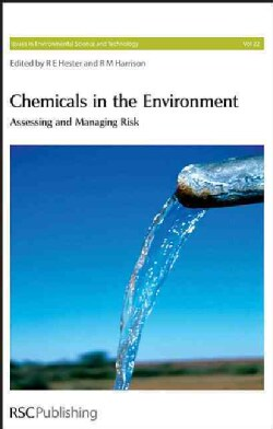 Chemicals in the Environment: Assessing And Managing Risk (Hardcover)
