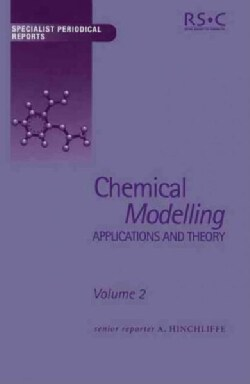 Chemical Modelling: Applications and Theory (Hardcover)