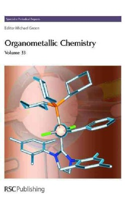 Organometallic Chemistry, Volume 33 (Hardcover)