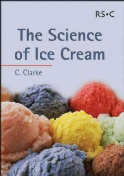 The Science Of Ice Cream (Paperback)
