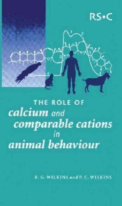 The Role of Calcium and Comparable Cations in Animal Behaviour (Paperback)