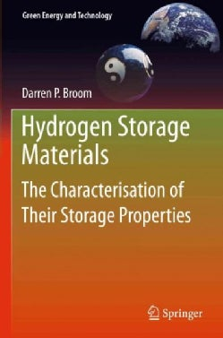 Hydrogen Storage Materials: The Characterisation of Their Storage Properties (Hardcover)