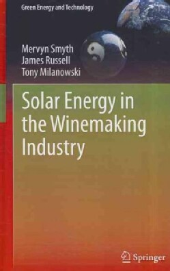 Solar Energy in the Winemaking Industry (Hardcover)