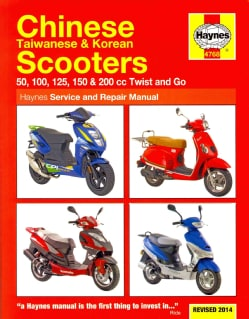 Haynes Chinese Taiwanese & Korean Scooters: 50, 100, 125, 150 & 200 CC Twist and Go (Paperback)
