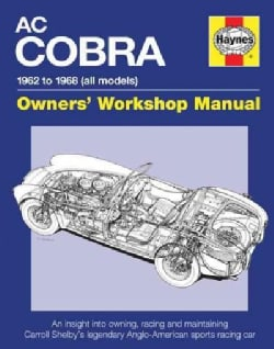 Haynes AC/Shelby Cobra Owner's Workshop Manual: 1962 to 1968 All Models (Hardcover)