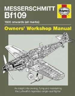 Messerschmitt Bf109: 1935 Onwards, All Marks (Paperback)