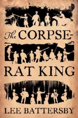 The Corpse-Rat King (Paperback)