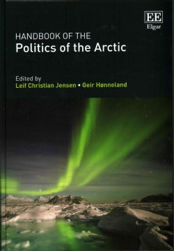 Handbook of the Politics of the Arctic (Hardcover)