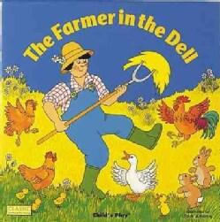 The Farmer in the Dell (Paperback)