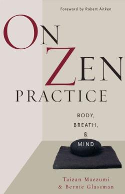 On Zen Practice: Body, Breath, Mind (Paperback)