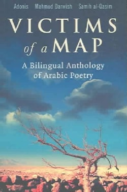 Victims of a Map: A Bilingual Anthology of Arabic Poetry (Paperback)