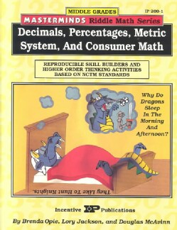 Masterminds Decimals, Percentages, Metric System, & Consumer Math: Reproducible Skill Builders & Higher Order Thi... (Paperback)