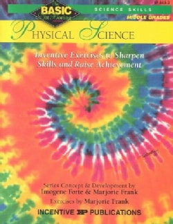 Physical Science: Inventive Exercises to Sharpen Skills and Raise Achievement (Paperback)