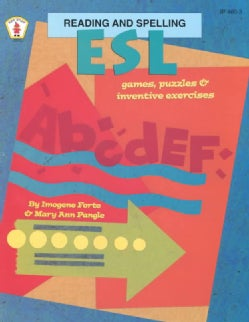 Esl Reading and Spelling: Games, Puzzles, and Inventive Exercises (Paperback)