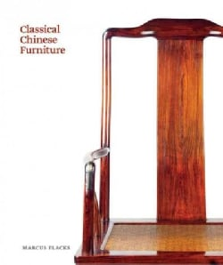 Classical Chinese Furniture (Hardcover)