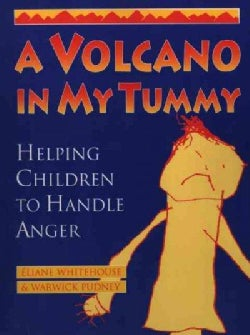A Volcano in My Tummy: Helping Children to Handle Anger : A Resource Book for Parents, Caregivers and Teachers (Paperback)
