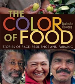 The Color of Food: Stories of Race, Resilience and Farming (Paperback)