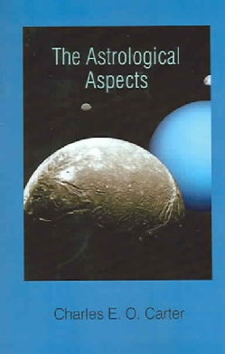 The Astrological Aspects (Paperback)