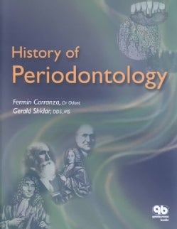 History of Periodontology (Paperback)