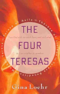 The Four Teresas (Paperback)
