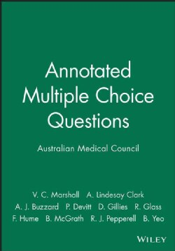 Annotated Multiple Choice Questions: Australian Medical Council (Paperback)