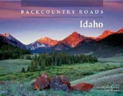 Backcountry Roads Idaho (Paperback)
