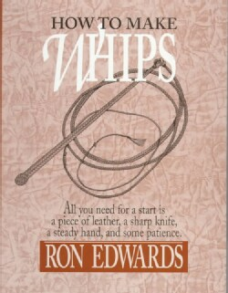 How to Make Whips (Hardcover)