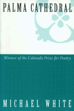 Palma Cathedral: Poems (Paperback)