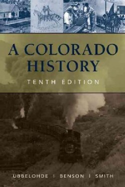 A Colorado History (Paperback)