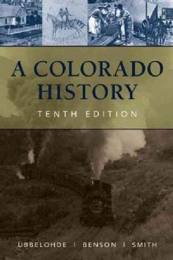 A Colorado History (Hardcover)