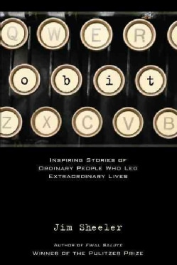 Obit: Inspring Stories of Ordinary People Who Led Extraordinary Lives (Hardcover)