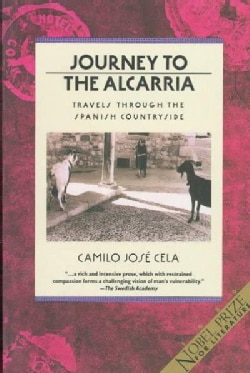 Journey to the Alcarria Travels Through the Spanish Countryside. Reprint (Paperback)