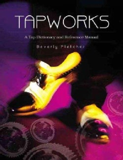 Tapworks: A Tap Dictionary and Reference Manual (Paperback)