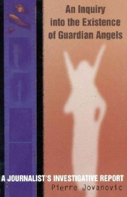 An Inquiry into the Existence of Guardian Angels (Paperback)