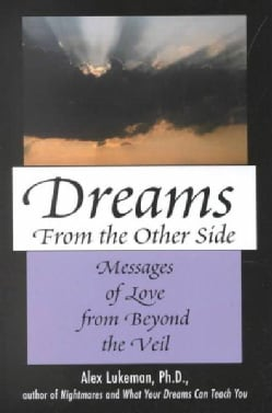 Dreams from the Other Side: Messages of Love from Beyond the Veil (Hardcover)
