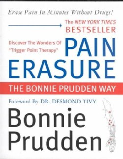 Pain Erasure: The Bonnie Prudden Way (Paperback)