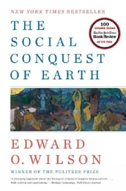 The Social Conquest of Earth (Paperback)