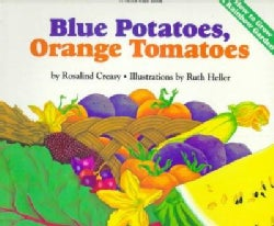 Blue Potatoes, Orange Tomatoes (Paperback)