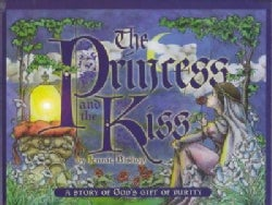 Princess & the Kiss: A Story of God's Gift of Purity (Hardcover)