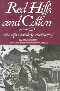 Red Hills and Cotton: An Upcountry Memory (Paperback)
