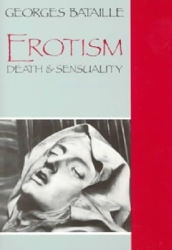 Erotism: Death and Sensuality (Paperback)