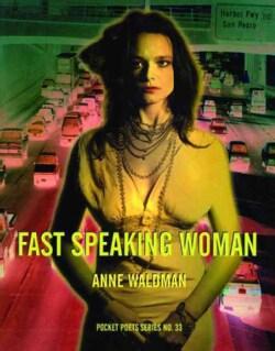 Fast Speaking Woman: Chants & Essays (Paperback)