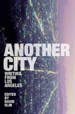 Another City: Writing from Los Angeles (Paperback)