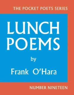 Lunch Poems (Hardcover)