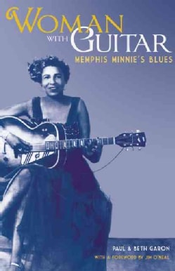 Woman With Guitar: Memphis Minnie's Blues (Paperback)