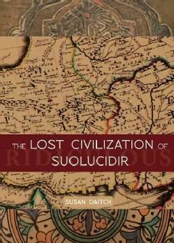 The Lost Civilization of Suolucidir (Paperback)